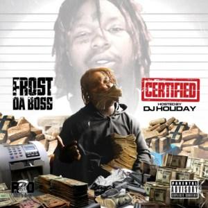 Frost Da Boss - Trap Junkie